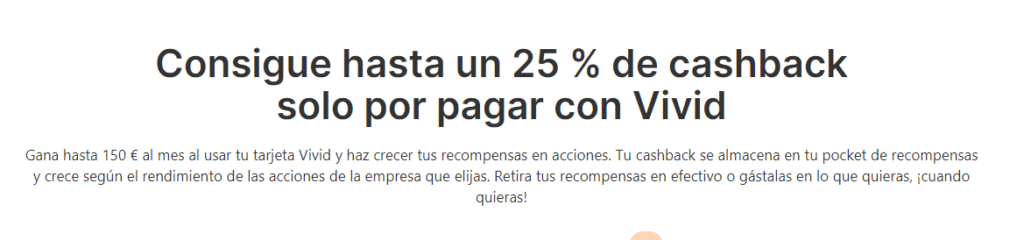 25% de cashback sólo por pagar con Vivid Money