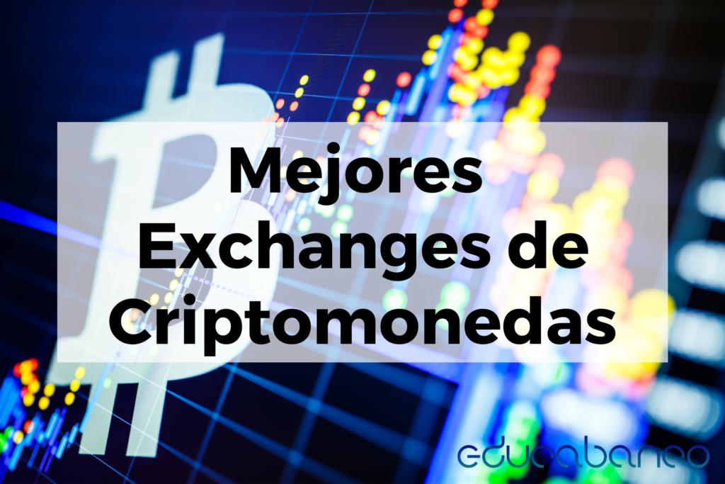 Mejores Exchanges de Criptomonedas