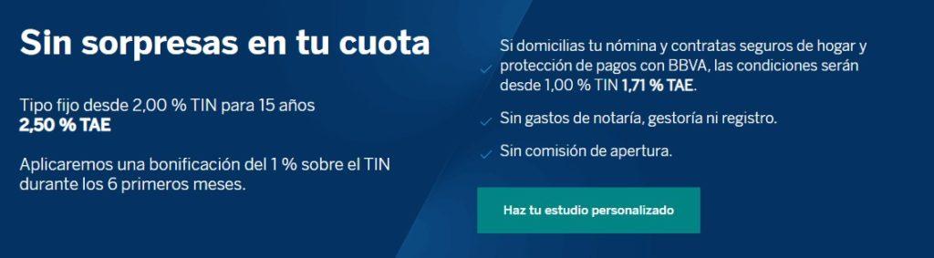 La Hipoteca Fija BBVA aplica un TIN desde 2,00% y un TAE de 2,50%.